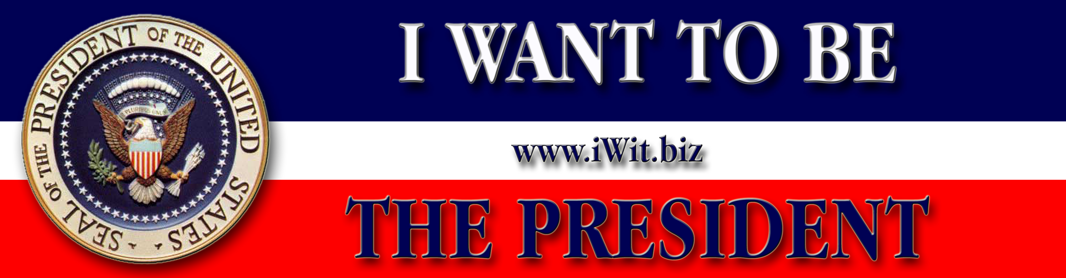 The President by Wit  Bumpersticker 9